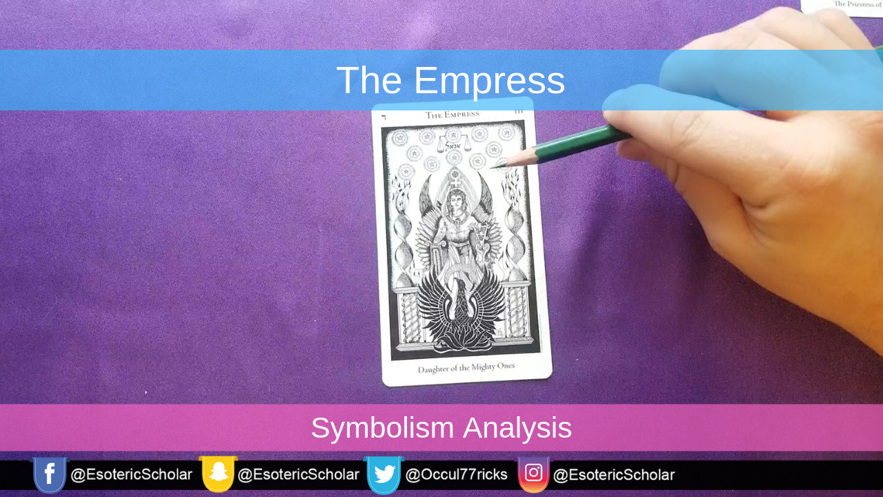 The Empress – Esoteric Scholar